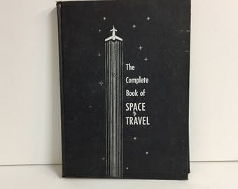 Vintage Space Travel Book/ Illustrated Space Travel Book/ Vintage Book/ Vintage Illustrated Book