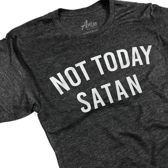 Not Today Satan - Funny Baptism Gift uk5GD