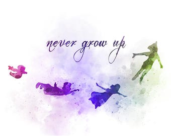 Peter Pan inspired Quote, Never Grow Up ART PRINT illustration, Disney, Wall Art, Home Decor, Nursery, Gift