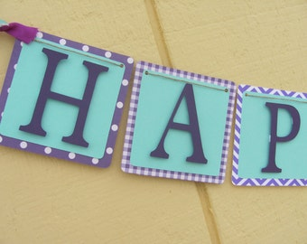 Purple and turquoise  Birthday Banner, Happy Birthday Banner, Happy Birthday, Girl Banner 1st Birthday