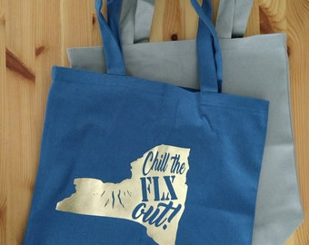 Chill the FLX out! Tote bag