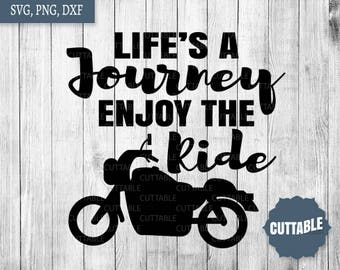 Bikers cut file, life's a journey enjoy the ride svg cutting file - personal / commerical use - biker girl svg clipart, cricut, silhouette
