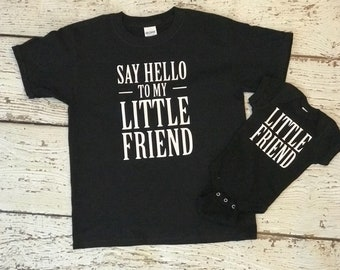 Say Hello To My Little Friend Sibling Set Announcement Shower Gift Baby Newborn Brother Sister Bodysuit Shirt Fathers Day