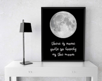 """Beautiful Printable Art, """"There is None Quite So Lovely as the Moon"""", Moon, Printable Art"""