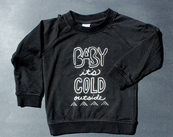 Baby it's cold outside, baby t-shirt, organic cotton baby shirt, screen printed graphic, holiday print, winter fashion