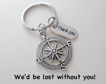Employee Appreciation Gift Keychain, Volunteer Appreciation Gift, Teacher Appreciation Gift, Coworker Gift, Work Team Gift, Lost Without You