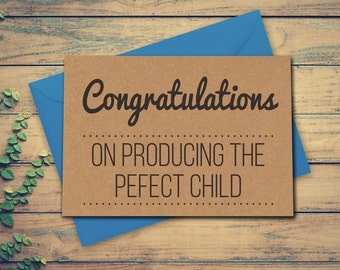 Funny Mothers Day Card, Funny Mother's Day Card, Mothers Day Card, Mother's Day Card, Congratulations On Producing The Perfect Child
