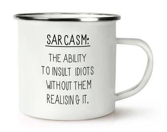 Sarcasm The Ability To Insult Idiots Retro Enamel Mug Cup