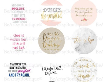 Inspirational Women quotes, 1 inch circles on a 4x6 digital sheet, Instant Download..