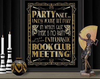 Gatsby Party Poster - INSTANT DOWNLOAD - Printable Welcome, Humorous, Wedding & Birthday Party, New Years Eve Art Deco 1920s Sign