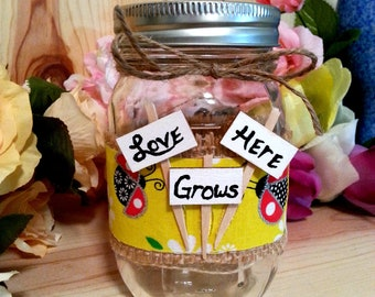 Love Grows Here Decorated Mason Jar, Decorative Jar Light, Vase, Flameless Tealight Candle, Centerpiece, Shabby Chic, Garden, Lady Bugs