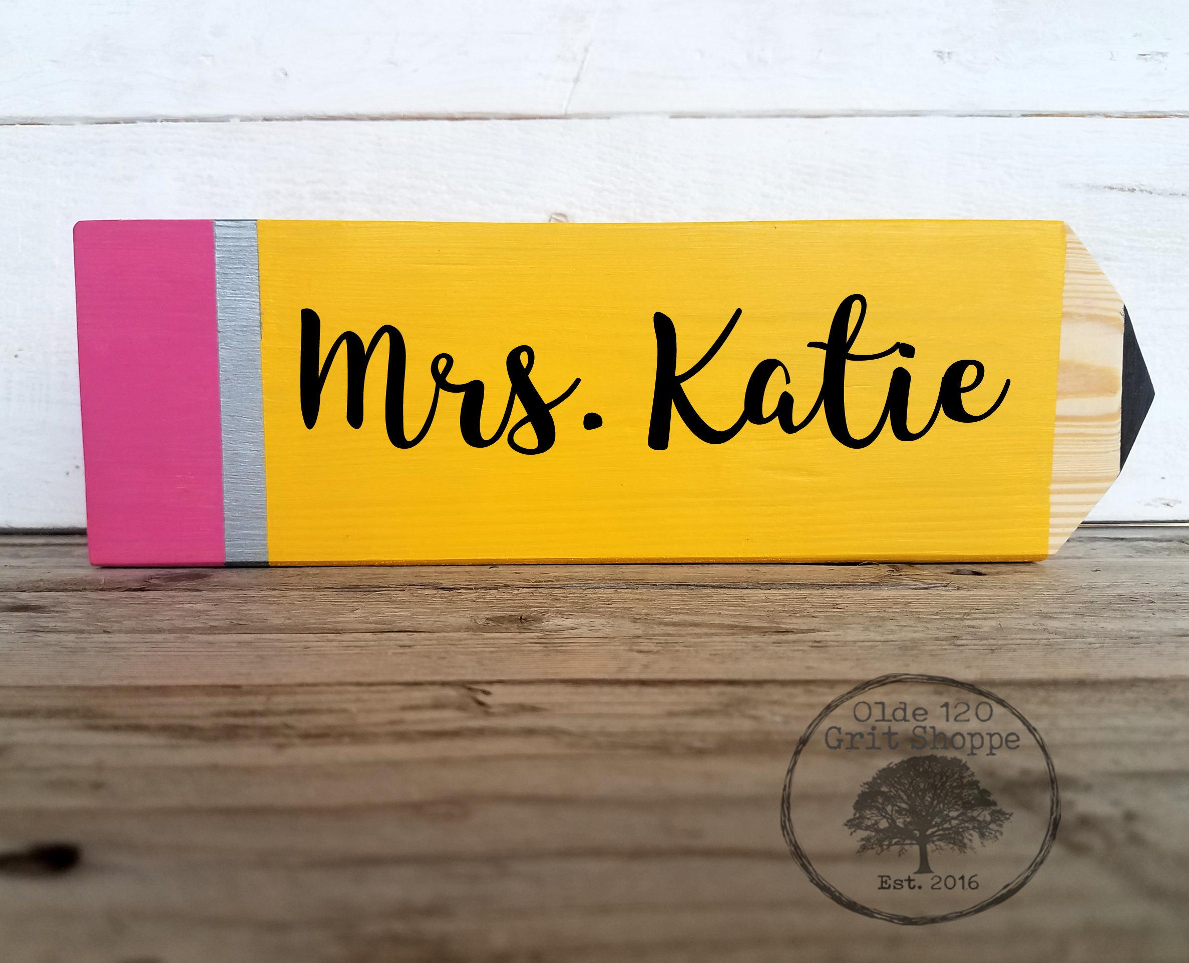 Custom Wood Teacher Pencil Sign Rustic Teacher Sign