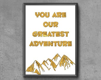 You Are Our Greatest Adventure Print   Gold Foil Nursery Print   Greatest Adventure Printable   Adventure Nursery Print   Nursery Printable