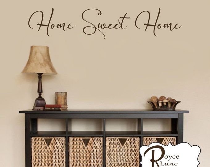 Home Sweet Home Decal #7 - Home Sweet Home Wall Decal - Foyer Decor - Home Sweet Home Decals - Home Sweet Home Wall Decals