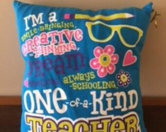 One of A Kind Teacher Pillow