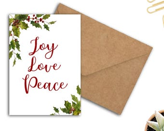 Joy Love Peace Printable Christmas Card - Mistletoe/ Holly Leaves Holidays Card - Festive / Xmas - Instant Download - 5 x 7 DIY Christmas