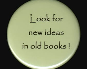 A Button About New Ideas In Old Books