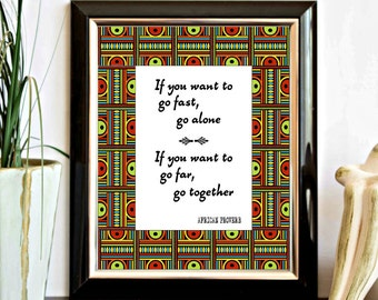 African Proverb Printable Wall Art - Go Far, Go Together - Ethnic African Design Wall Decor - Quote Print - Office - Geometric