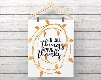 Thanksgiving Print, Give Thanks Print, Calligraphy Wall Art, Watercolor Wreath Fall Print, Home Decor, Autumn Art, Fall Decor
