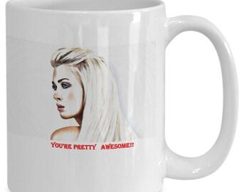 Youre pretty awesome coffee mug