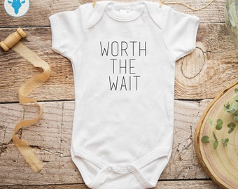 Worth The Wait Bodysuit, Cute Saying Baby Clothes, New Mom Gift, First Birthday Bodysuit, Funny Baby Clothes, Worth The Wait Funny Bodysuit
