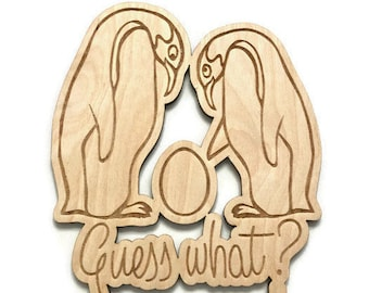 Baby Announcement Cake Topper, Guess what? wood, gender reveal, we're expecting, we're pregnant, penguins, baby announcement, surprise