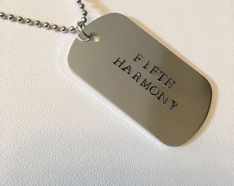 Fifth Harmony Inspired Hand-Stamped Dog Tag Necklace