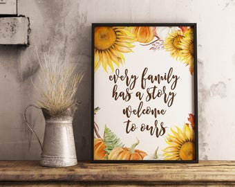 every family has a story welcome to ours, printable fall decor, welcome to our home sign, rustic fall decor