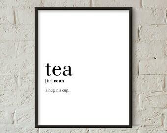 Tea Definition Print, Tea Printable, Tea Cup Decor, Tea Gift Poster, Tea Wall Art, Tea Quote Printable (W052)