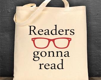 Readers gonna read bag/ book bag/ tote bag/ reusable bag/ library bag/ canvas bag