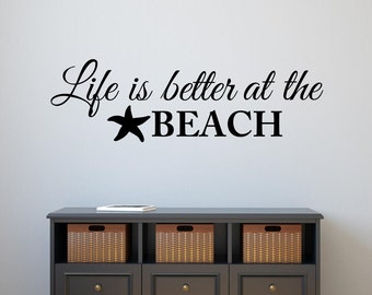 Life is better at the beach wall decal - Vinyl Lettering Wall Words Beach Decal Nautical Beach House Coastal Ocean Decal