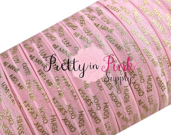"New Light Pink with Gold ""XOXO, Hug's, LUV"" Foil Print Elastic- Fold Over Elastic-Elastic by the Yard-Foldover Elastic-Valentines Day- 5/8"""