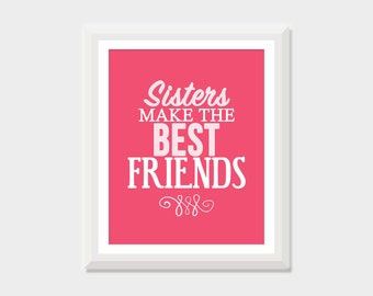 Sisters Wall Art, Sisters Make the Best Friends, Twin Sisters Quote, Twin Nursery Decor, Twin Girl Nursery Decor, Twin Girl Baby Gift