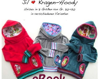 Jil *** hooded sweater / collar Hoodie eBook PDF file with sewing pattern hoody child in 8 sizes 80-170 by firstloungeberlin.com