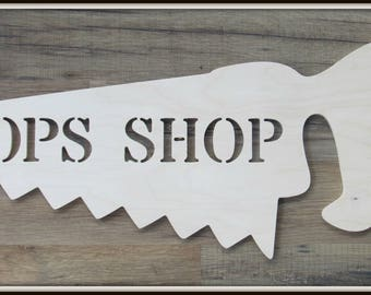 """Saw Shaped Door Hanger with """"Pops Shop"""" - Unpainted Wood - 24"""" size - Wall Decor - Gift"""