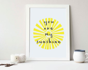 You Are My Sunshine Wall Art Print Abstract