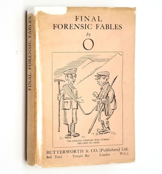 """Final Forensic Fables by """"O"""" 1929 1st Edition Hardcover HC w/ Dust Jacket DJ - Butterworth & Co. London - Humor"""
