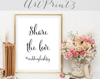 Share The Love Wedding Hashtag Sign, Wedding Hashtag, Printable Hashtag Sign, Share the Love Sign Printable