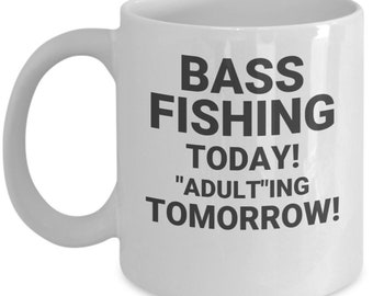 """Bass Fishing Today! """"Adult""""ing Tomorrow!"""