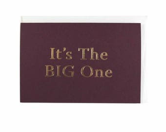 It's the Big One Greeting Card - Claret