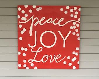 Christmas Peace Joy Love sign