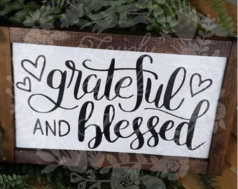 Grateful and Blessed Wooden Sign