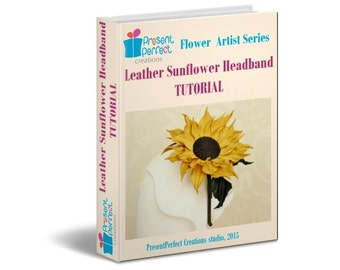 NO specialist TOOLS leather flower tutorial, sunflower template, leather sunflower tutorial, flower headband tutorial, flower instructions