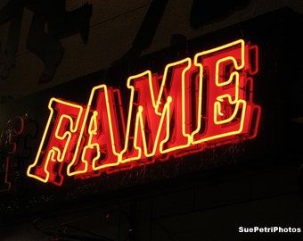 Fame, Neon Sign, Photograph, Still LIfe, Orange, Travel Photography, Night Photography, Aspiring Actors Gift, aspiring actress gift, signs