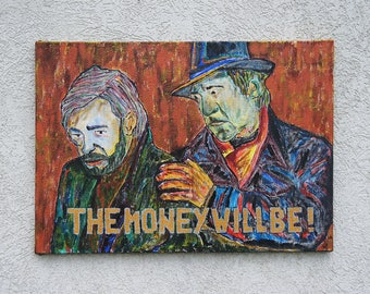 Painting on canvas Igor Bezrodnov - Money will be! - Ready to hang