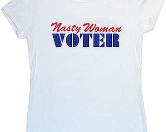 Nasty Woman Voter