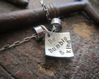 Sterling Silver, Be Humble and Kind Necklace