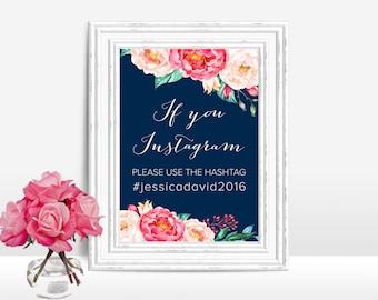 Printable Wedding Hashtag Sign, Wedding Instagram Sign, Floral Wedding Instagram Hashtag Sign, Peony Instagram Sign, Navy & Pink Instagram