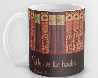 Literary Mug - Book Coffee Mug - 11 or 15 oz - Quote Mug - Teacher Gift Book Lovers - Ceramic Mug -  Gift Journalist Writer Student Editor