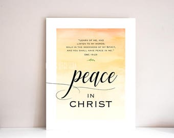 8x10 and 16x20 Peace in Christ, 2018 YW theme, lds, Young Women theme, Mutual theme: PRINTABLE